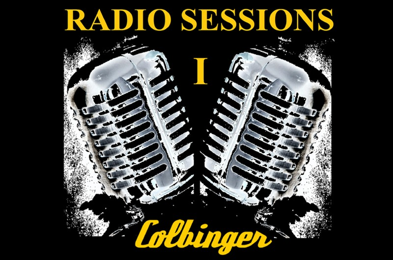Colbinger Radio Session I